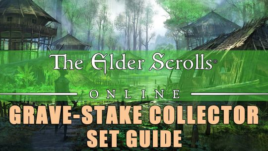 ESO Sets Build Guide: Grave-Stake Collector – Solitary Sustain