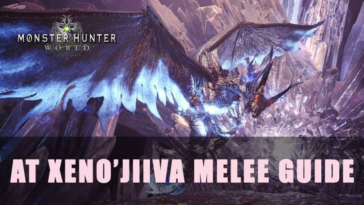 Mhw Arch Tempered Xenojiiva Melee Guide Fextralife