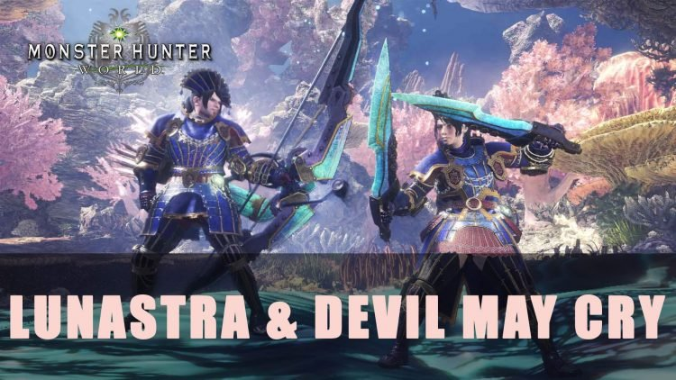 MHW PC: Arrival of Lunastra and Devil May Cry Collaboration Event