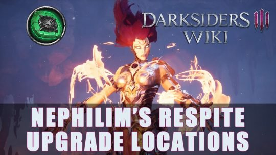 Darksiders 3: Nephilim's Respites Upgrade Locations