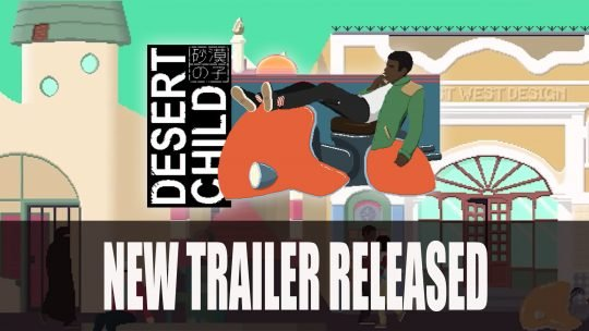 Desert Child Gets New Trailer at Kinda Funny Games Showcase