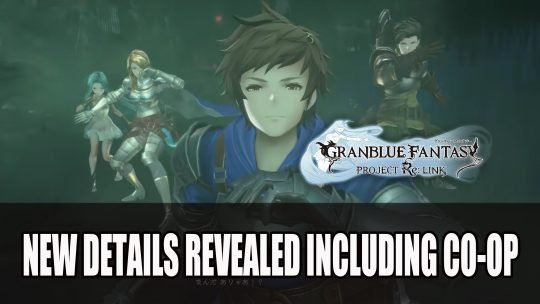 Granblue Fantasy Relink Gets Details on Multiplayer, Storyline, PC Version and More