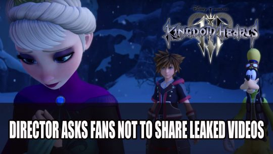 Kingdom Hearts 3 Community Prepares Itself for Spoilers After Gameplay Leak
