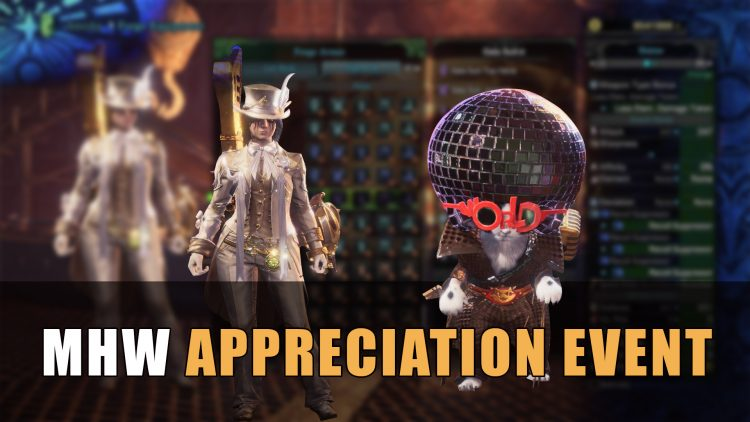 MHW: Appreciation Event & Its Contents | Fextralife