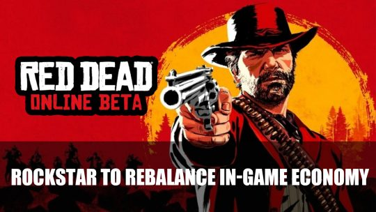 Rockstar To Rebalance Red Dead Online Economy