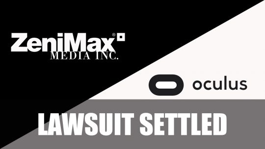 Zenimax Media Have Settled a Lawsuit Against Facebook and Oculus