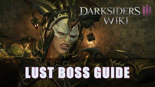 Darksiders 3: Lust Boss Guide (Apocalyptic)