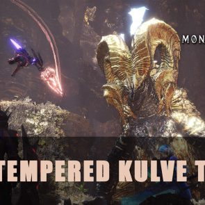 Monster Hunter World: Arch Tempered Kulve Taroth Guide - Pro