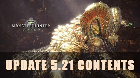 Monster Hunter World: Update 5.21 Contents