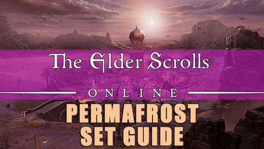 Permafrost: ESO Set Guide – A Healthy Lifestyle