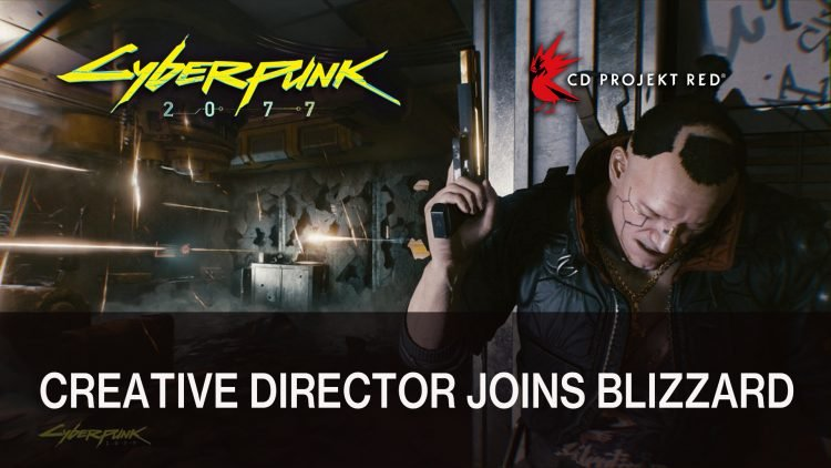 Cyberpunk 2077's Creative Director Has Started Working with Blizzard