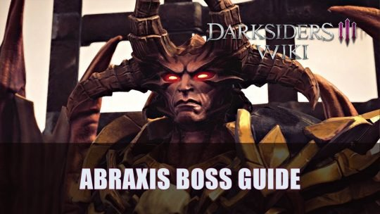 Darksiders 3: Abraxis Boss Guide (Apocalyptic)