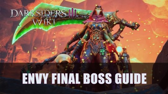 Darksiders 3: Envy Final Boss Guide (Apocalyptic)