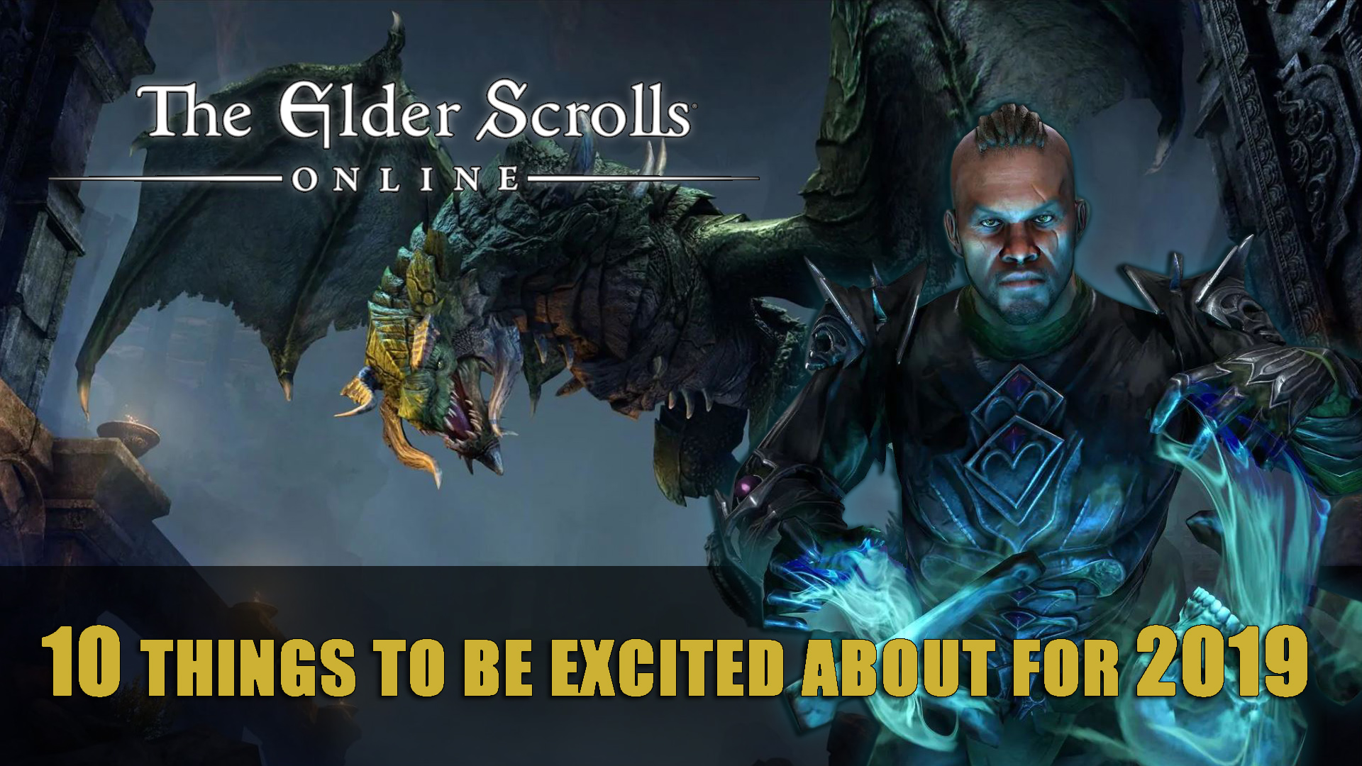 ESO: 10 Things to Be Excited About for 2019 | Fextralife