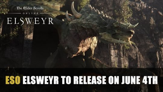 ESO Elsweyr to Release on June 4th