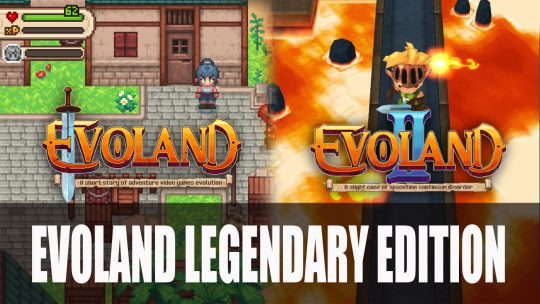 Evoland 1 and 2 Comes to PS4, Xbox One and Switch in February