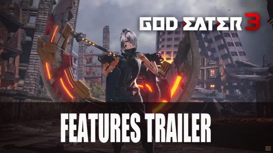 Bandai Namco Releases God Eater 3 Features Trailer