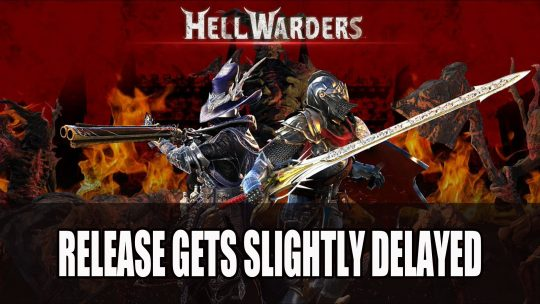 Hell Warders Release Slightly Delayed