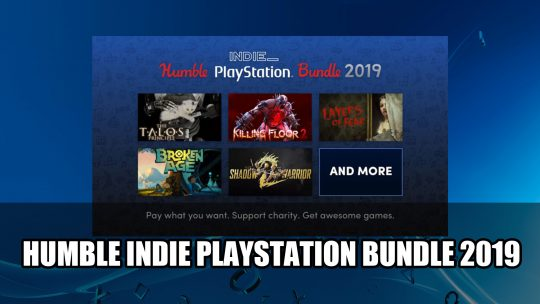 Humble Indie Playstation Bundle 2019 Has 9 Games for $15