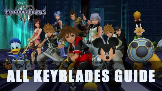 Kingdom Hearts 3: All Keyblades Guide