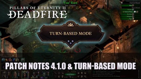 Pillars of Eternity II Deadfire Patch Notes for 4.1.0