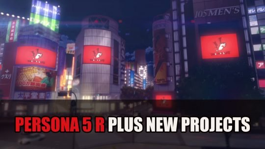Atlus Hint at Persona 5R Plus Other New Projects