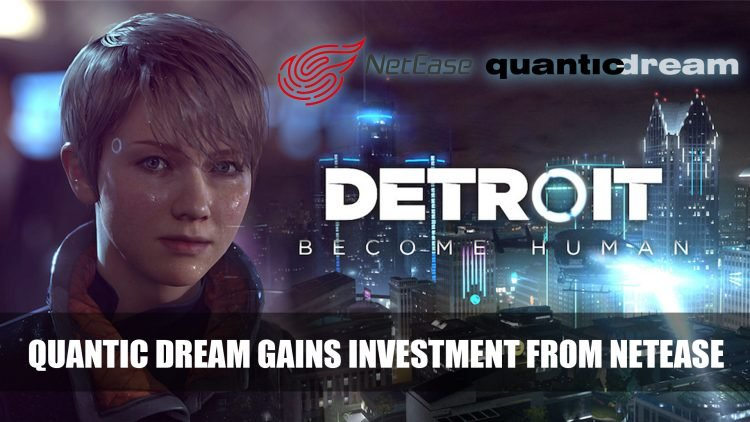 Quantic Dream Teams Up with NetEase Leaving Playstation Exclusivity