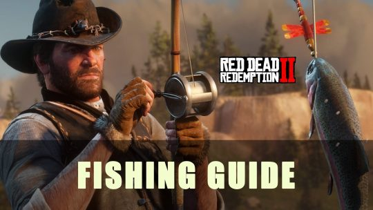 Red Dead Redemption 2: Fishing Guide