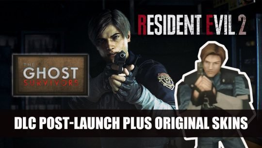 Resident Evil 2 Post-Launch DLC to Include Ghost Survivors Mode