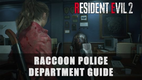 Resident Evil 2: Raccoon Police Department Guide