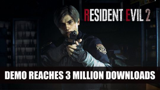 "Resident Evil 2 ""1-Shot Demo"" Reaches 3 Million Downloads"