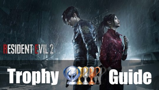 Resident Evil 2 Trophy Guide & Roadmap