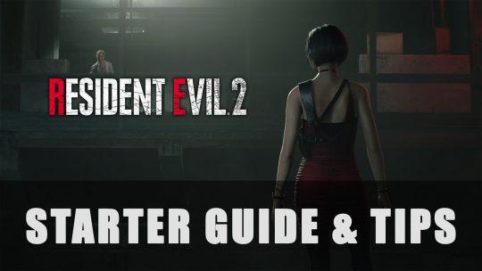 Resident Evil 2: Starter Guide & Tips