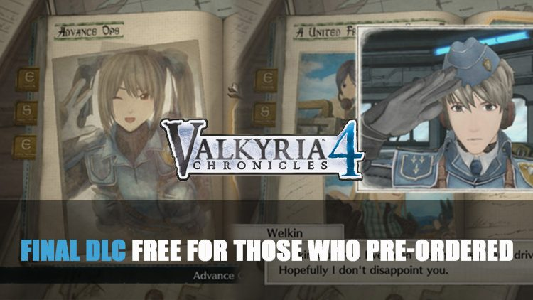 Sega Announce Final DLC for Valkyria Chronicles 4 is Free For Those Who Pre-Ordered