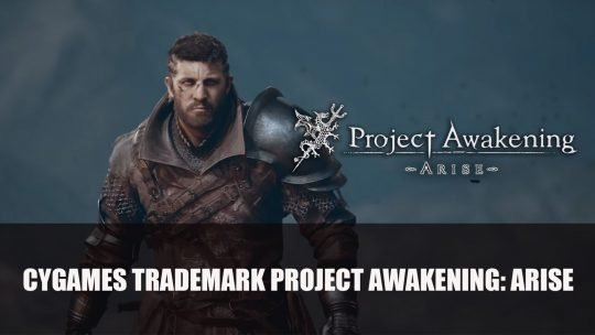 Cygames Trademarks Project Awakening: Arise in Europe