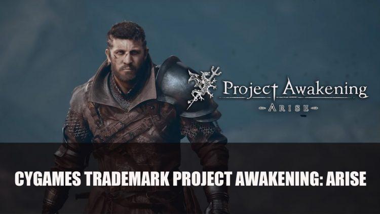 Cygames Trademarks Project Awakening: Arise in Europe