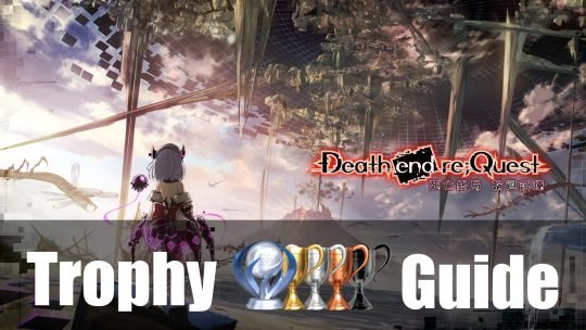 Death End Re;Quest Trophy Guide & Roadmap