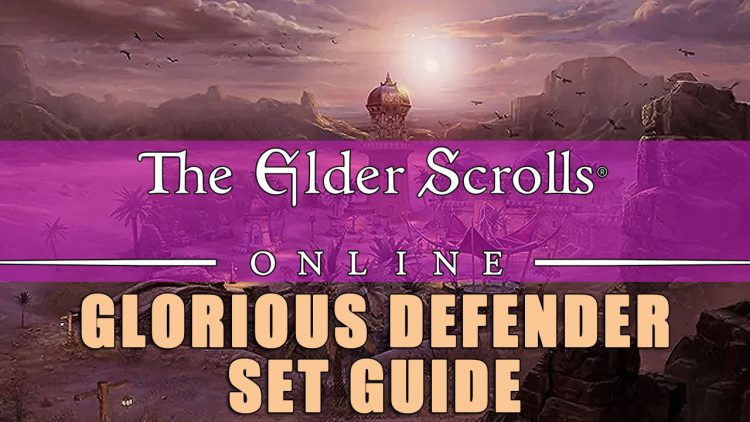 Glorious Defender: ESO Set Guide – Experimental Evasion
