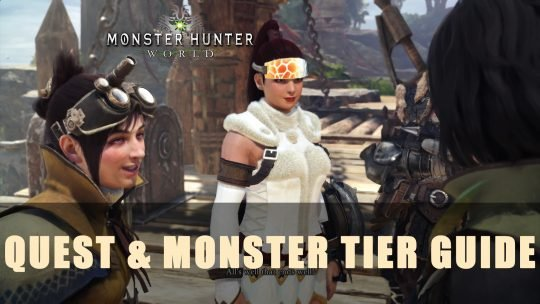 MHW: Quest & Monster Tier Guide