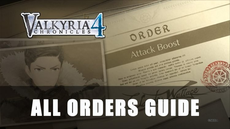 Valkyria Chronicles 4 All Orders Guide