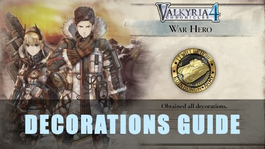 Valkyria Chronicles 4: Decorations Guide