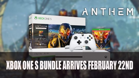 Anthem Xbox One S Bundle Arrives February 22nd; Now Available For Pre-Order