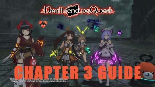 Death End Re;Quest Chapter 3 Guide