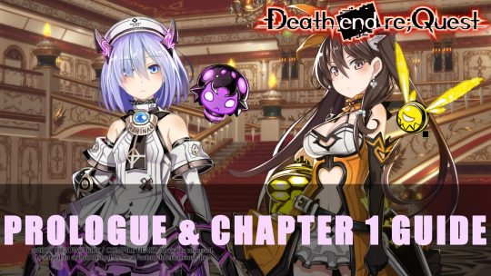 Death End Re;Quest Prologue & Chapter 1 Guide