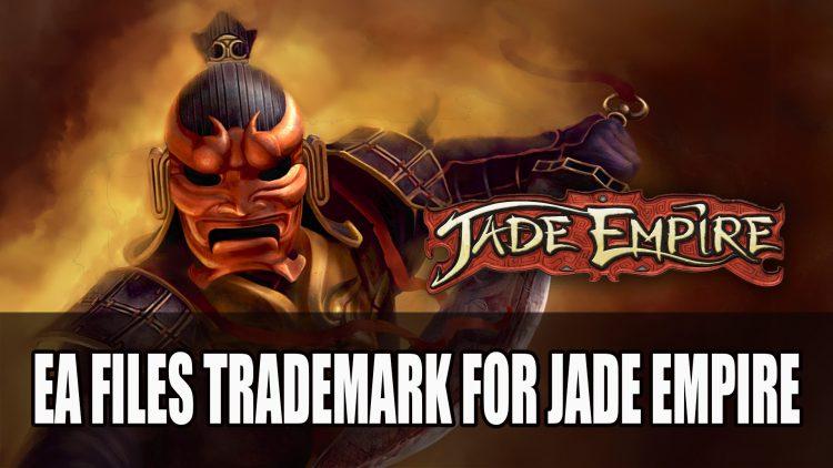 EA Files Trademark for Jade Empire