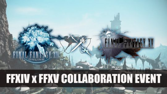Noctis Will Join Final Fantasy XIV in a New Collaboration Event