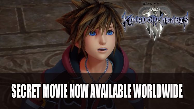 Kingdom Hearts III Secret Movie Now Available for Download Worldwide