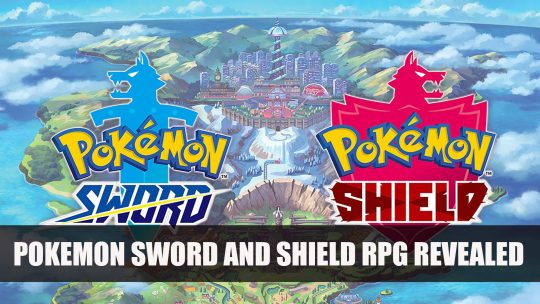 Nintendo Reveal Pokemon Sword and Shield RPG for Switch