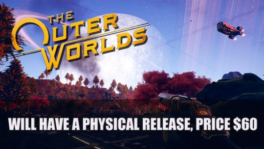The Outer Worlds Will Have a Physical Release, Price set at $60