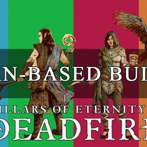 5 Turn-Based Builds For Pillars of Eternity 2: Deadfire